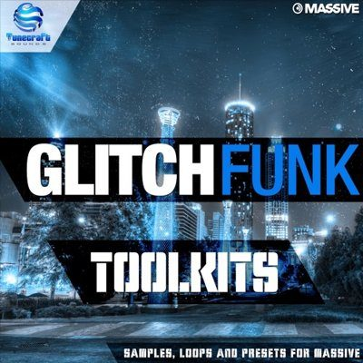 Tunecraft - Glitch Funk Toolkits