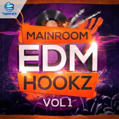 Tunecraft - Mainroom EDM Hookz Vol.1