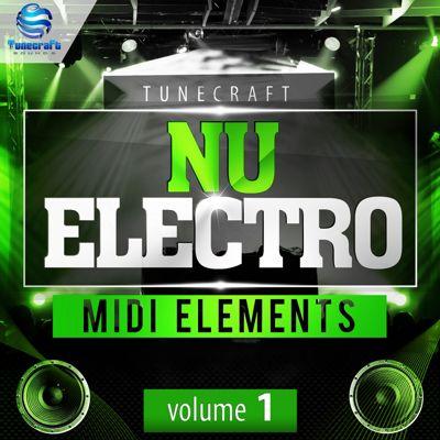 Tunecraft - Nu Electro Midi Elements Vol 1