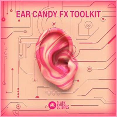 Black Octopus Sound - Ear Candy FX Sound Effects