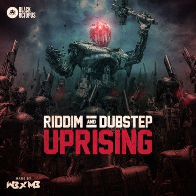 Black Octopus Sound - Riddim & Dubstep Upsrising Bundle