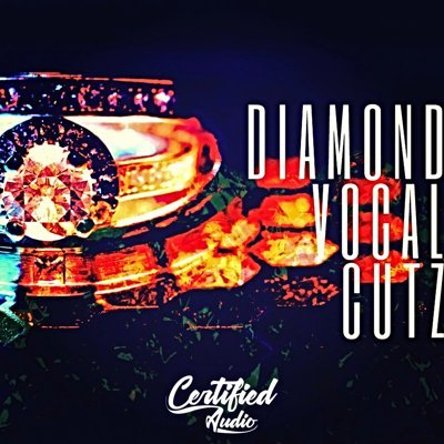 Certified Audio - Diamond Vocal Cutz - Voice Samples