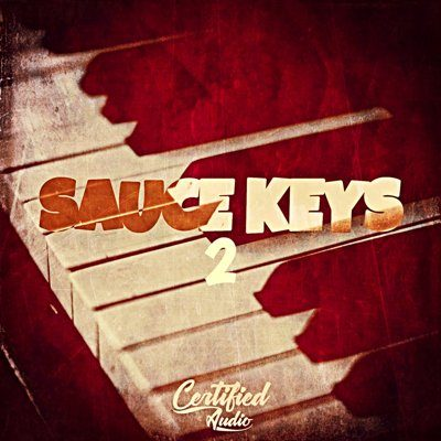Certified Audio - Sauce Keys 2 - Piano Loops
