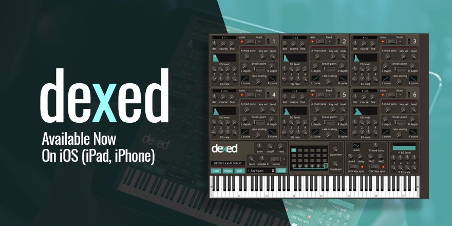 Dexed Synth App For iOS iPad iPhone