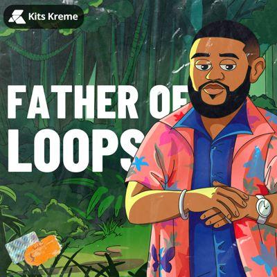 Kits Kreme Audio - Father of Loops