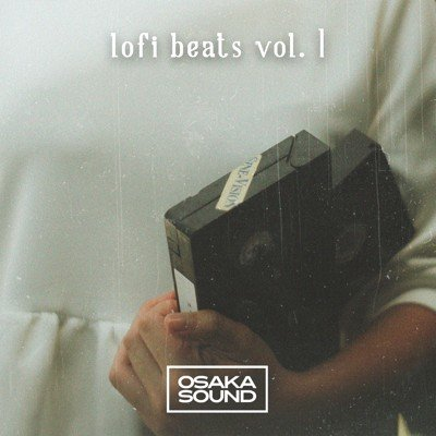 Osaka Sound - Lofi Beats Vol 1