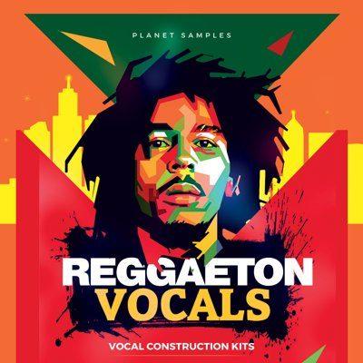 Planet Samples - Reggaeton Vocals - Voice Samples