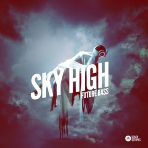 Black Octopus Sound - Sky High Future Bass Loops