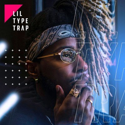 Lil Type Trap Beat Kits - Sample Pack