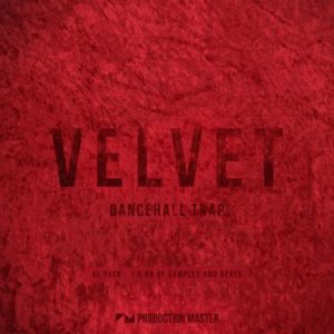 Production Master - Velvet - Dancehall Trap Loops Pack