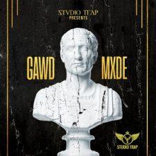 Studio Trap - GAWD MXDE