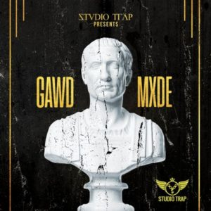 Studio Trap - GAWD MXDE