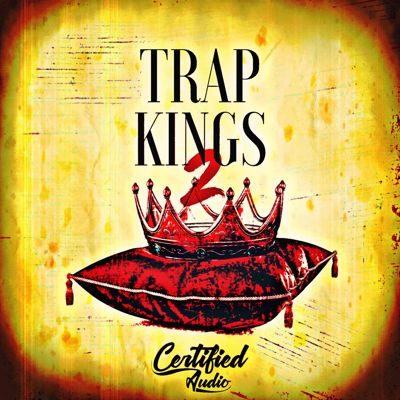 Trap Kings 2 - Trap Loops, Trap Sample Pack