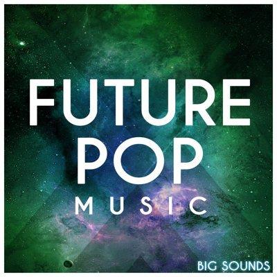 Big Sounds - Future Pop Music Loops 1