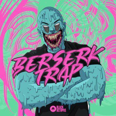 Black Octopus Sound - Berserk Trap by Cyborgs