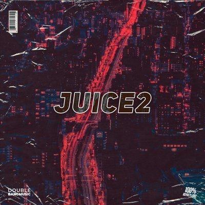 Double Bang Music - Juice 2 FL Studio Projects