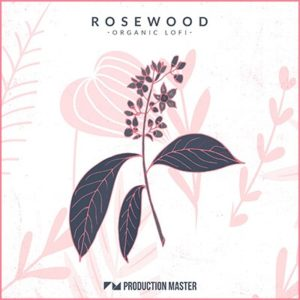 Production Master - Rosewood Lo-Fi Samples