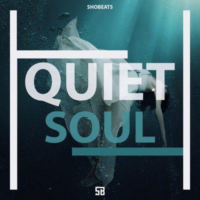 SHOBEATS - QUIET SOUL