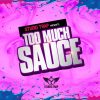 Studio Trap - Too Much Sauce