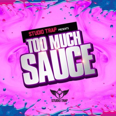 Studio Trap - Too Much Sauce