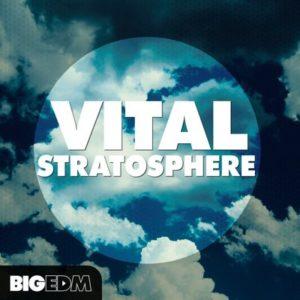 Big EDM - Vital Stratosphere