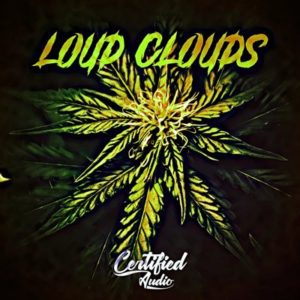 Certified Audio - Loud Clouds