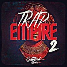 Certified Audio - Trap Empire 2