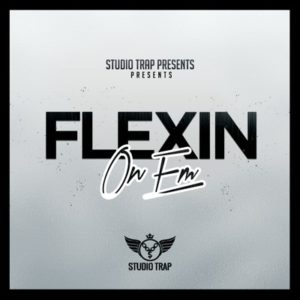Flexin On Em - Trap Stems Loops