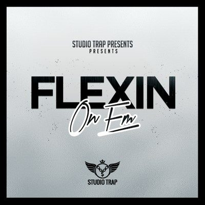 Flexin On Em - Trap Stems Loops