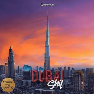 LBandy Music - Dubai Shit Trap Kits Loops