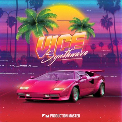 Production Master - Vice - Synthwave Loops