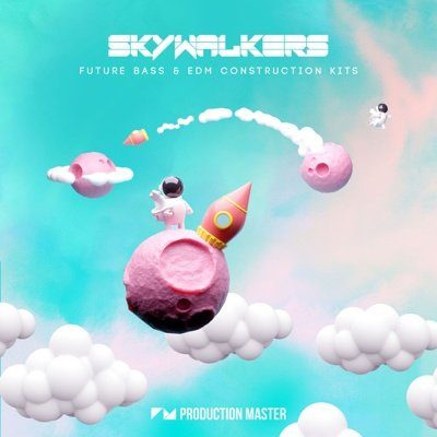 Skywalkers - Future Bass & EDM Construction Kits