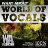 W. A. Produciton - What About World Of Vocals