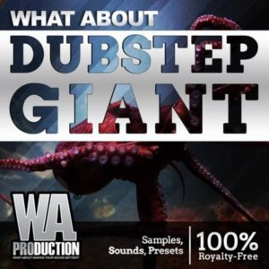 WA Production - Dubstep Giant