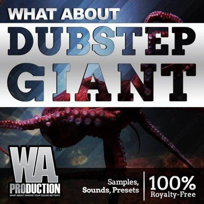 WA Production - Dubstep Giant