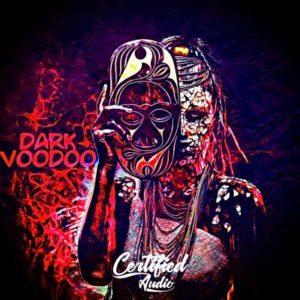 Certified Audio - Dark Voodoo Sounds