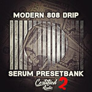 Certified Audio - Modern 808 Drip 2
