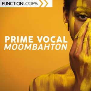 Function Loops - Prime Vocal Moombahton