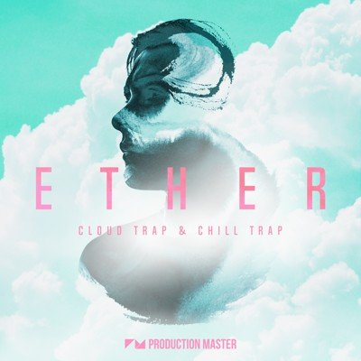 Production Master - Ether - Cloud Trap Loops