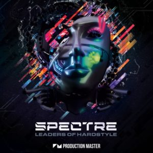 Production Master - Spectre - Leaders of Hardstyle