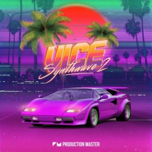 Production Master - Vice 2 - Synthwave Loops