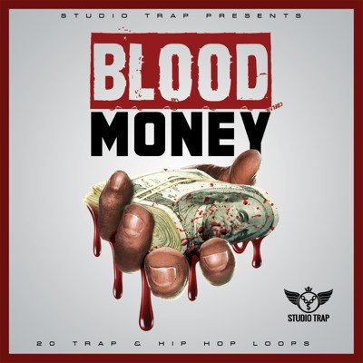 Studio Trap - Blood Money Trap Loops
