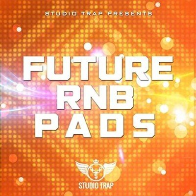 Studio Trap - Future Rnb Pads Loops