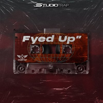 Studio Trap - Fyed Up - 5 Trap Beats Kits