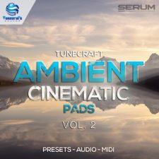 Tunecraft Ambient Serum Cinematic Pads Vol 2