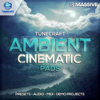 Tunecraft - Ambient Cinematic Pads