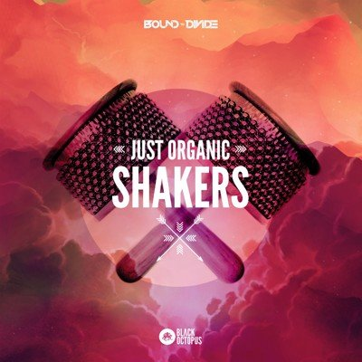 Black Octopus Sound - Just Organic Shakers