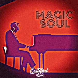 Certified Audio - Magic Soul Samples Pack