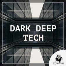 Chop Shop - Dark Deep Tech Loops & Samples