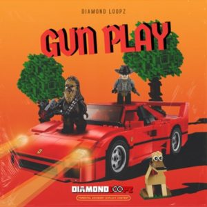 Diamond Loopz - Gun Play